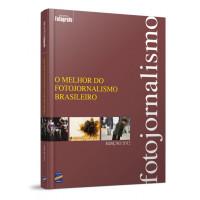 LIVRO O MELHOR DO FOTOJORNALISMO BRASILEIRO EDIÇÃO 2012