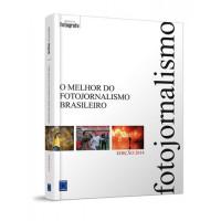 LIVRO O MELHOR DO FOTOJORNALISMO BRASILEIRO EDIÇÃO 2014